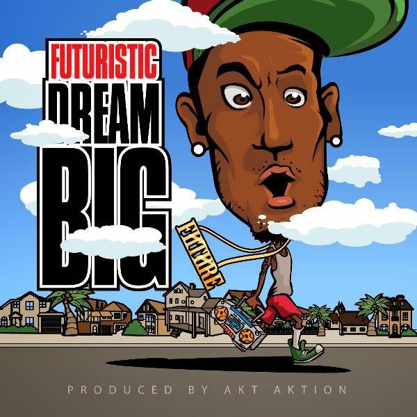 FUTURISTIC - Dream Big Cover