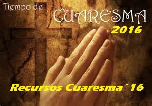 Recursos Cuaresma 2016