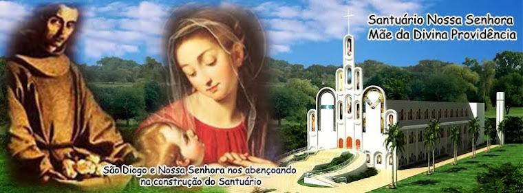 SANTUÁRIO NOSSA SENHORA MÃE DA DIVINA PROVIDÊNCIA