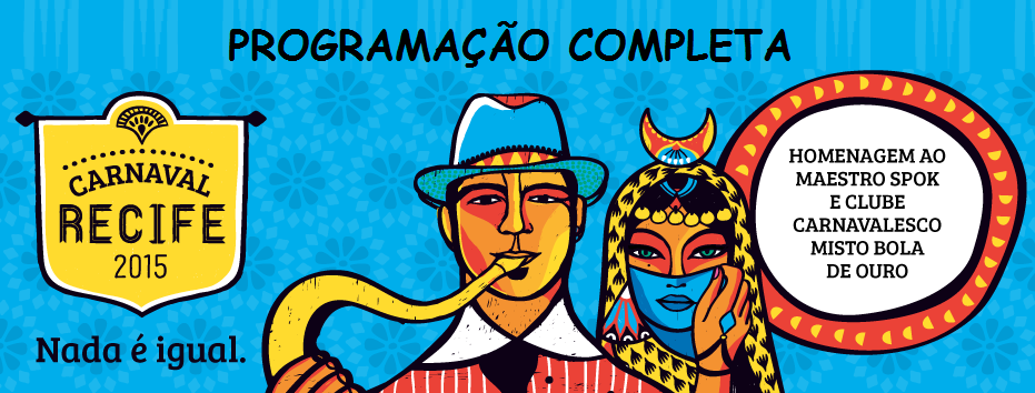 http://www.carnavalrecife.com/2015/02/02/confira-a-programacao-completa-do-ciclo-carnavalesco-2015/