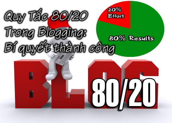 Áp dụng Quy tắc 80/20 trong Blogging: Bí quyết thành công