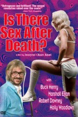 Is There Sex After Death (1971)