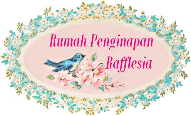 Rumah Penginapan Rafflesia