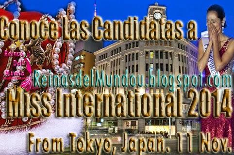 Conoce las Candidatas a Miss International 2014, Haciendo Click en la Imagen.