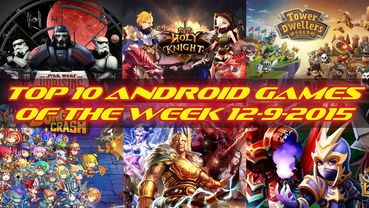TOP 10 BEST NEW ANDROID GAMES OF THE WEEK - 12th September 2015