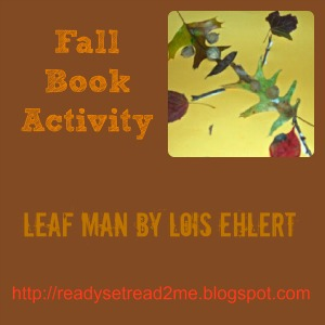 Leaf Man, Lois Ehlert,  Book Activity, Kids Fall Craft, ready set read, photo