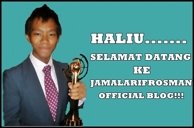 haliu... this is Jamal Arif Rosman official blog!!
