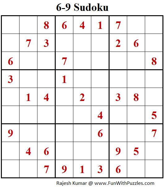 6-9 Sudoku  (Fun With Sudoku #137)
