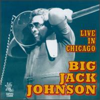 Big Jack Johnson - Live In Chicago - 1997.