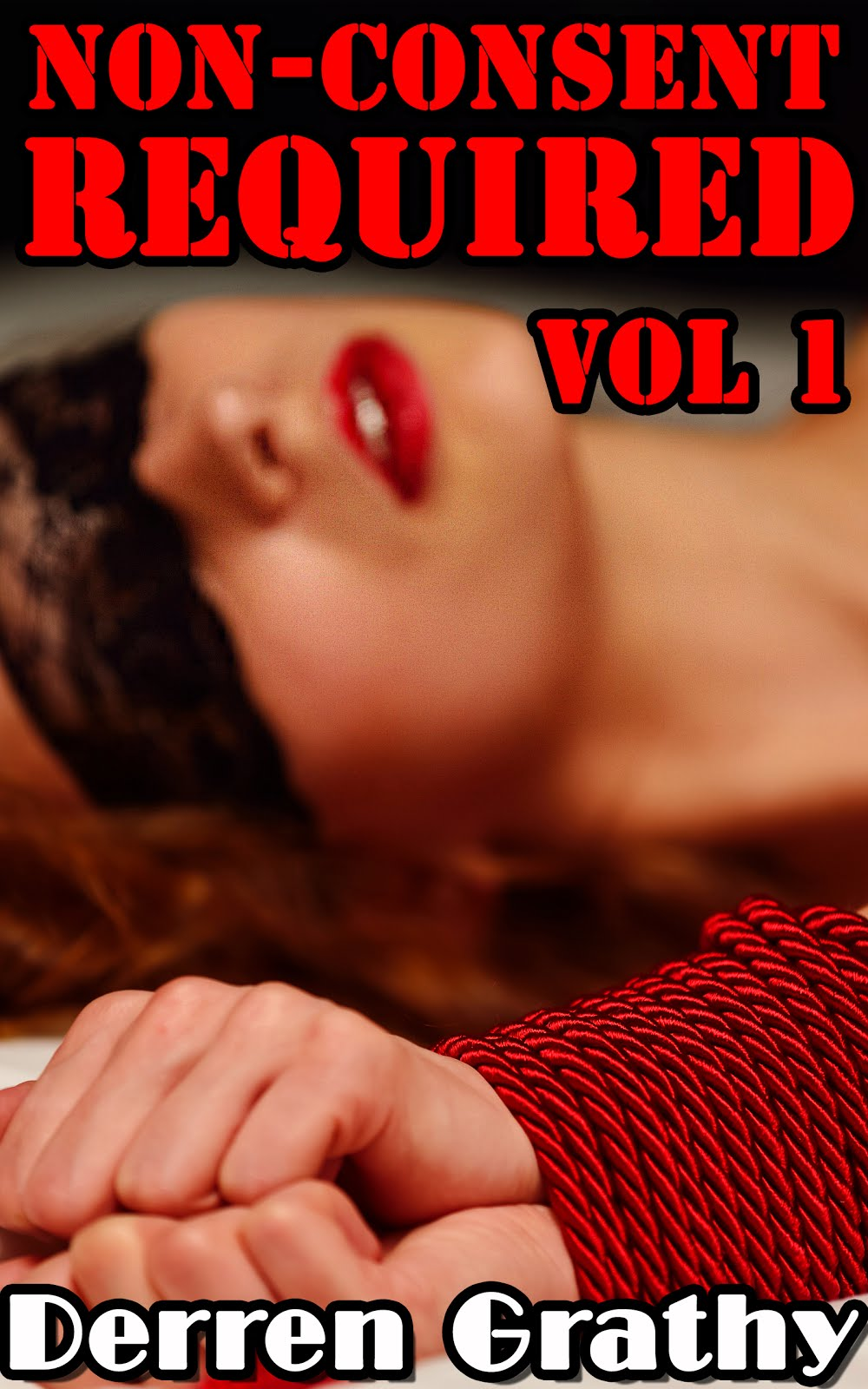 Non-Consent Required | Volume One