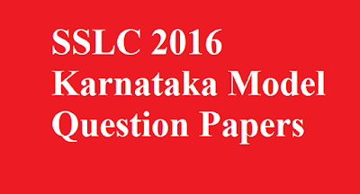 SSLC 2016 Karnataka Model Question Papers