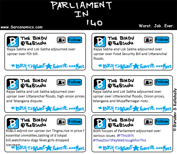 News,tweets,Parliament in 140 characters,Worst Job Ever,Lok Sabha,Rajya Sabha,Adjourned,Sarcanomics,Comics,Webcomics