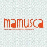 Mamusca | Para Grandes, Pequenos e Pequeninos