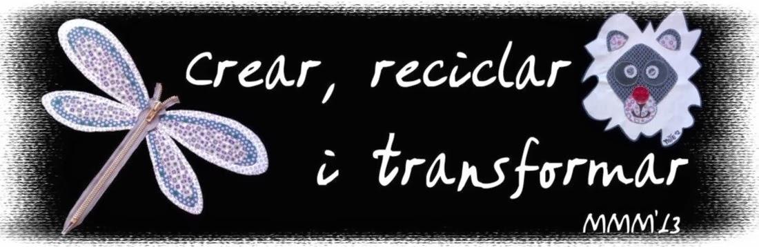 Crear, reciclar i transformar
