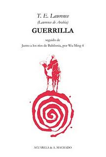 Apuntes sobre la teoría de la guerrilla de T. E. Lawrence  PORTADA+GUERRILLA+reedici%25C3%25B3n