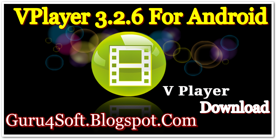 Скачать VPlayer Video Player v 3 2 4 apk для Android