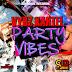 Vybz Kartel – Party Vybz (Sounique Records) – October 2012