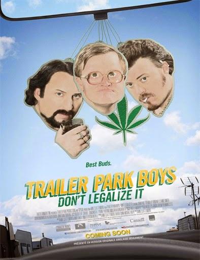 Ver Trailer Park Boys: Don't Legalize It (2014) Online
