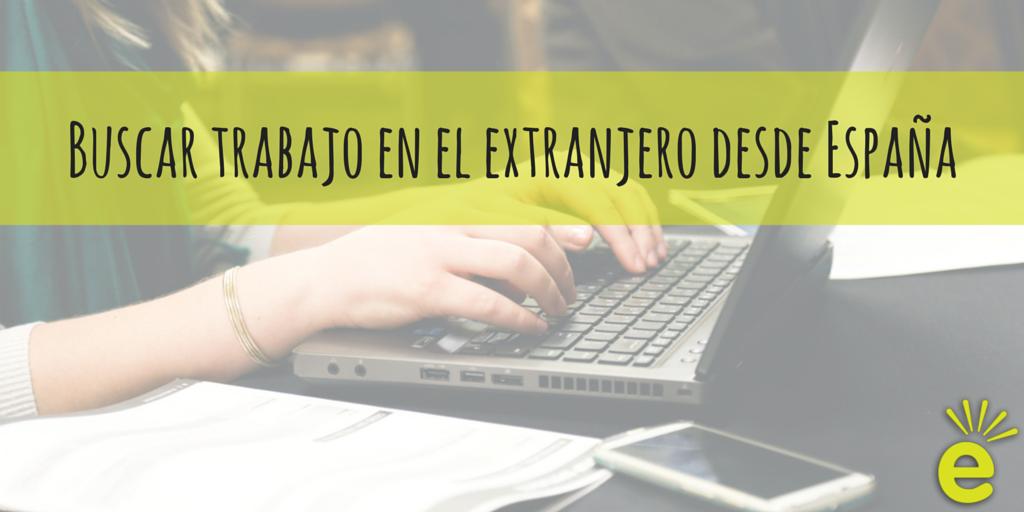 buscar-trabajo-en-el-extranjero-desde-España