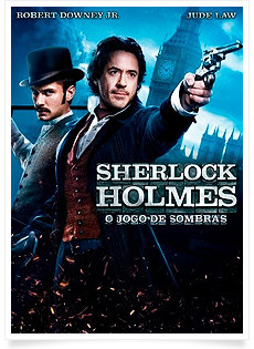 Sherlock Holmes 2: O Jogo de Sombras – Dublado – 2012