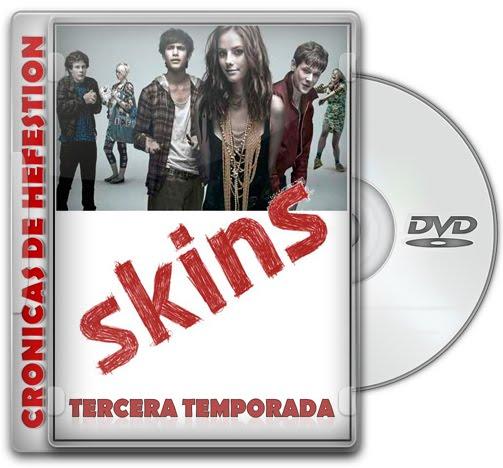 Skins – Tercera Temporada