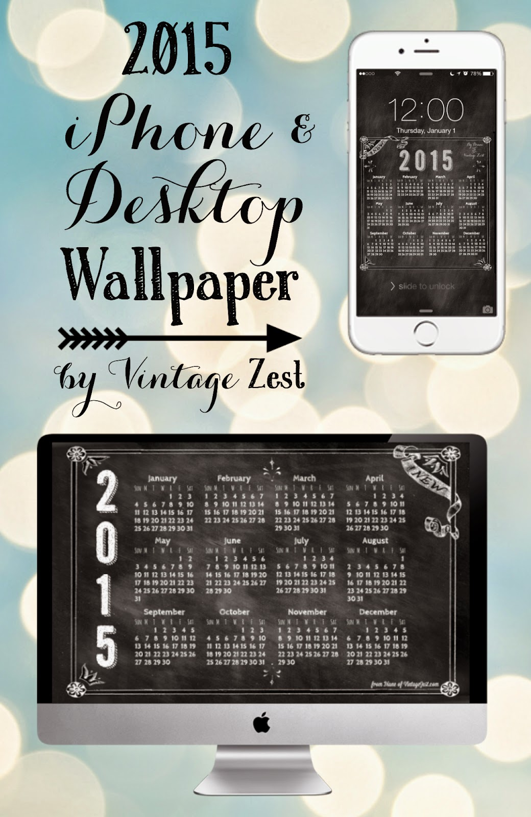 2015 iPhone & Desktop Wallpaper Freebies! on Diane's Vintage Zest!