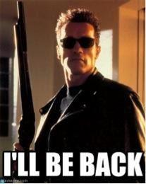 I'll Be Back Meme