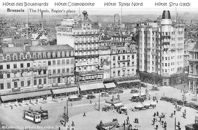 Place Rogier - Rive Ouest - Hôtel des Boulevards (Gruber & Cie) - Hôtel Cosmopolite -  Hôtel Royal Nord - Hôtel Siru (1935) - Bruxelles-Bruxellons