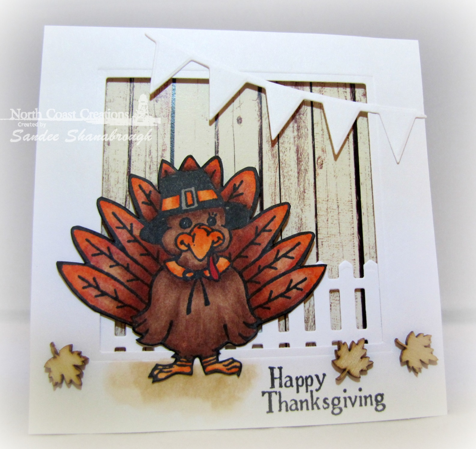 Stamps - North Coast Creations Tommy Turkey, ODBD Rustic Beauty Paper Collection, ODBD Custom Fence Die, ODBD Customs Pennants Die