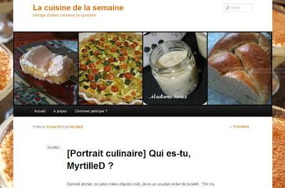 [Portrait culinaire] Qui es-tu, MyrtilleD ? (La Cuisine de la Semaine)