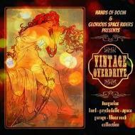Vintage Overdrive by Hands Of Doom & Glorious Space Riders presents '14