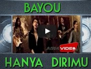 Hanya Dirimu - Bayou