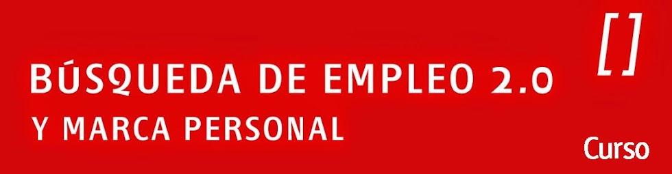 Búsqueda de empleo 2.0 y marca personal