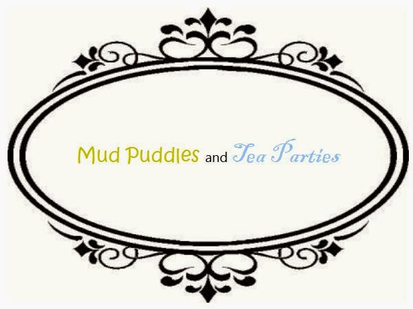 Mud Puddles and Tea Parties