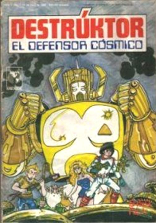 Destruktor: El Defensor Cosmico