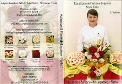2º DVD - Flores de Legumes e 2 Melancias (Técnicas da rosa e estrela)