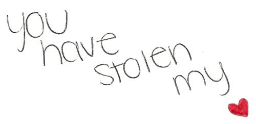 Someone stole your heart?