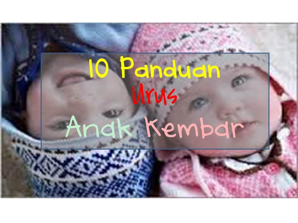 10 panduan menguruskan anak kembar yang ibubapa wajib tahu