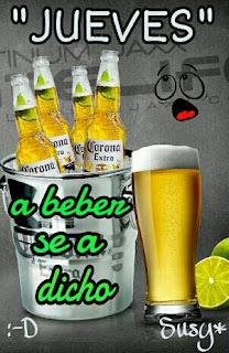 feliz jueves cerveza corona a beber saul fin de semana