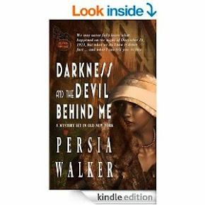 Darkness And The Devil Behind Me by Persia Walker