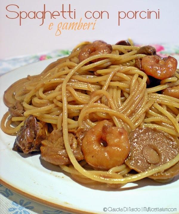 spaghetti con porcini e gamberi