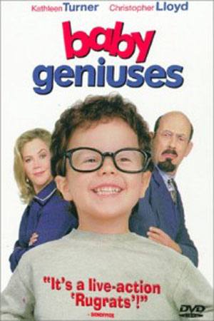 Baby Geniuses (1999)