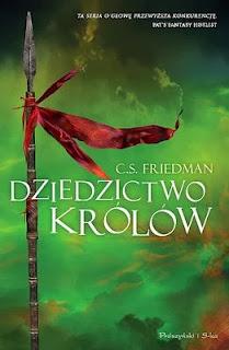 """24. """"Dziedzictwo królów"""" Celia Friedman"""