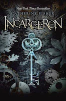 bookcover of INCARCERON (Incarceron #1) by Catherine Fisher
