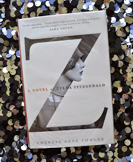 Z: A Novel of Zelda Fitzgerald, Therese Anne Fowler, hardback, photo, book cover, UK, book, review