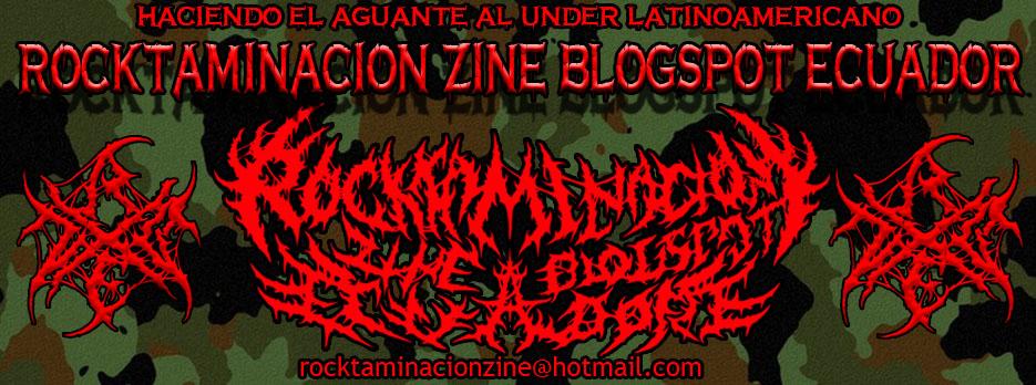 Rocktaminacion Web Zine Blogspot Ecuador