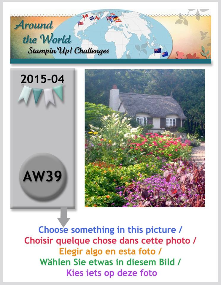 http://aroundtheworldstampinchallenges.blogspot.ca/2015/04/aw39-photo-inspiration-inspiration-photo.html