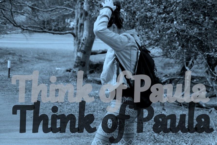 -Think of Paula -