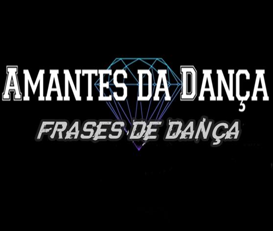 Frases De Dança Amantes Da Dança