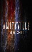 Amityville The Awakening (2015)